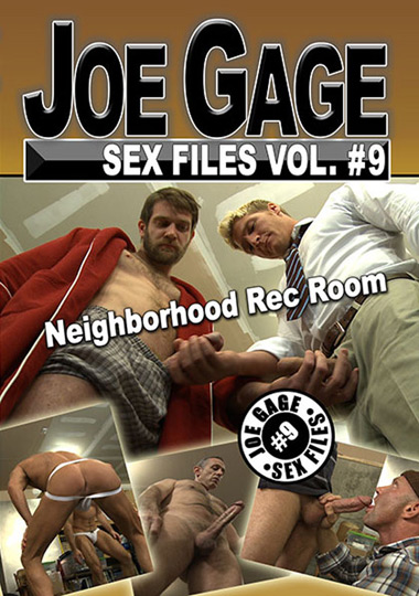 Joe Gage Sex Files #9: Neighborhood Rec Room