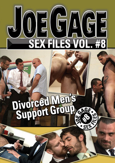 Joe Gage Sex Files #8: Divorced Mens Support Group