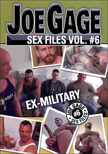 Joe Gage Sex Files #6: Ex-Military