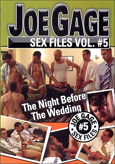 Joe Gage Sex Files #5: The Night Before The Wedding